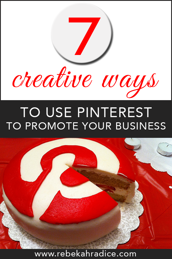 7 Creative Ways To Use Pinterest To Cross-Promote Your ...