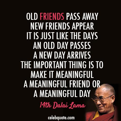 14th Dalai Lama (Tenzin Gyatso) Quote (About Day, Death