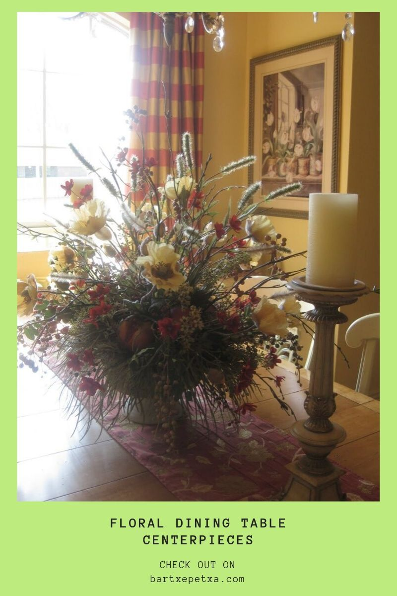 Dining Table Centerpiece Ideas Formal, Formal Dining Room Flower Arrangements