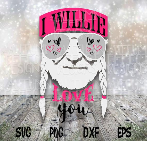 1540+ I Willie Love You Svg Amazing SVG File