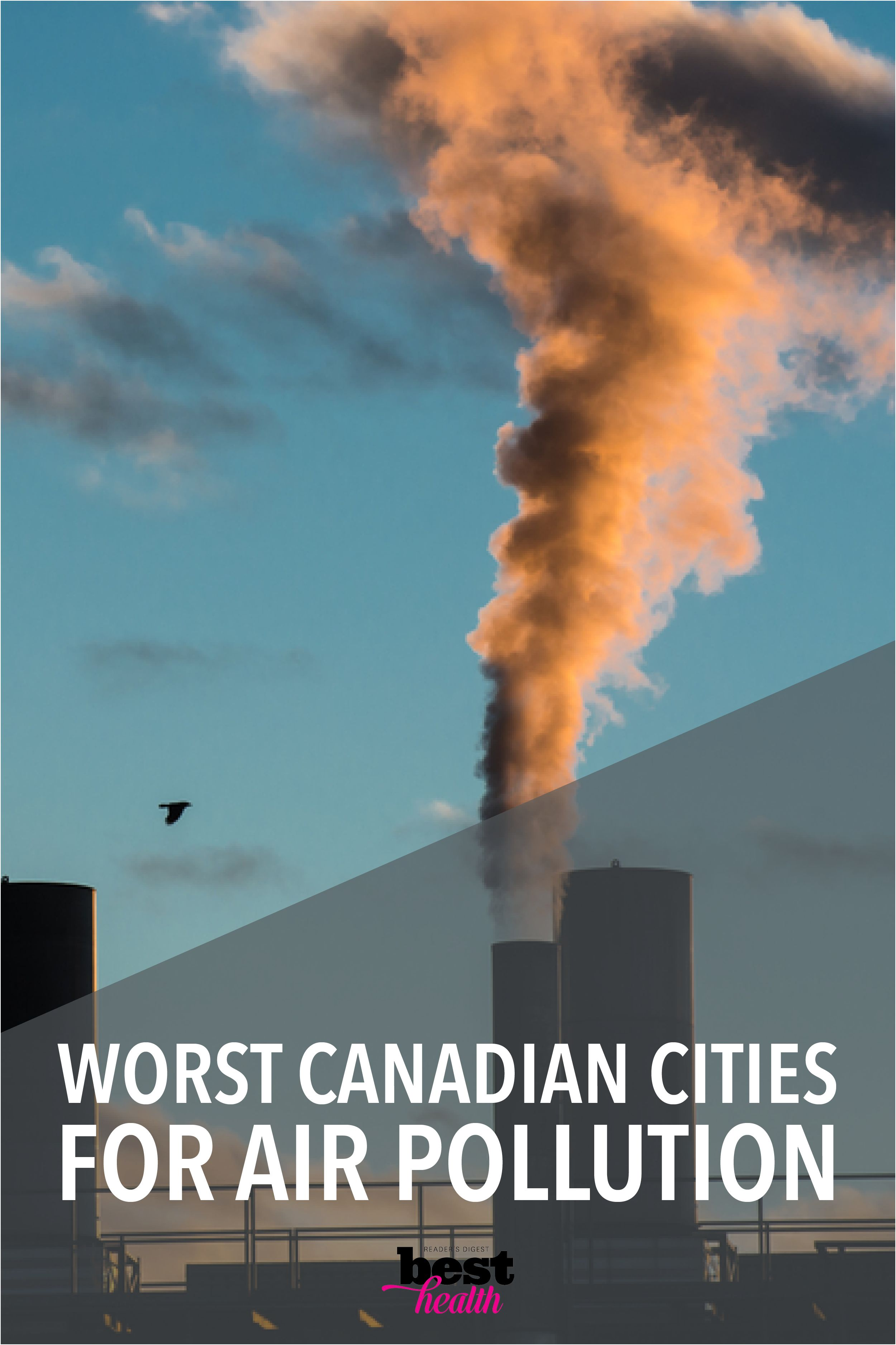 The Worst Canadian Cities for Air Pollution Air