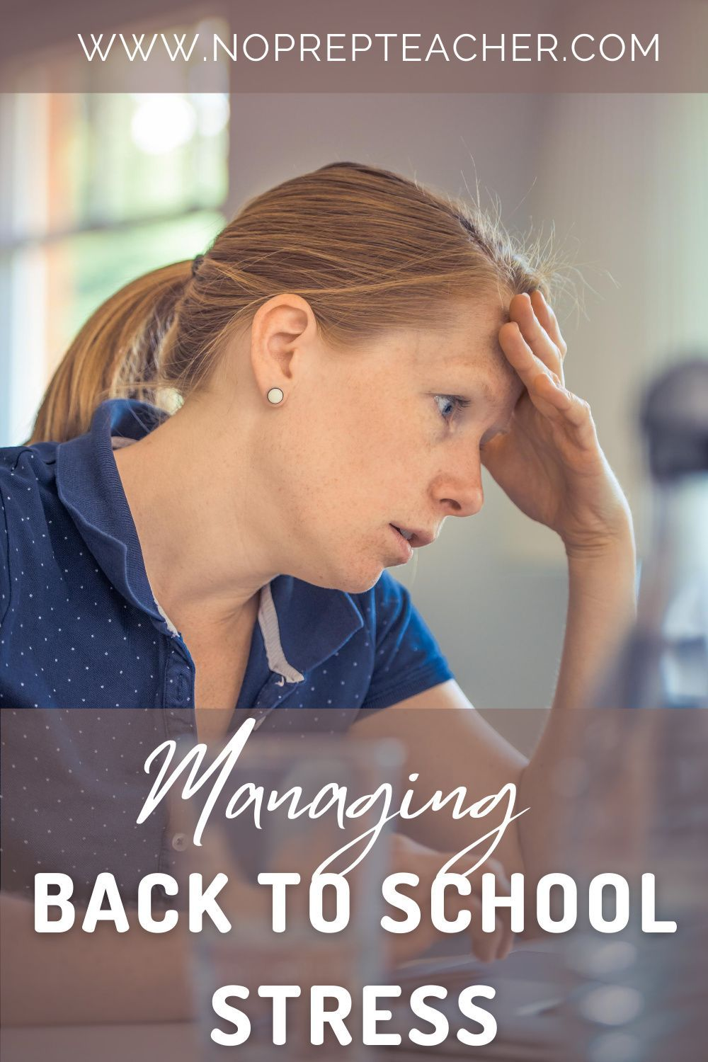 How to Manage Back to School Stress The No Prep Teacher