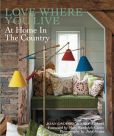 Love Where You Live: At Home in the Country. Another book I recently purchased.