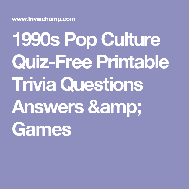 image about 90s Trivia Questions and Answers Printable titled 1990s Pop Lifestyle Quiz-No cost Printable Trivia Thoughts