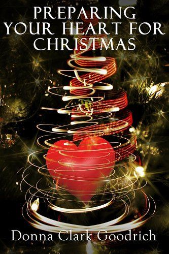 Preparing Your Heart for Christmas: A Devotional Book for Celebrating the Birth of Christ All Year Long! (Seeking the Heart of God) Enjoy more than 30 gripping devotions of how God works during our times of celebration and sorrow. ~ Kindle Purchase Price: $3.95 Prime Members: $FREE$ (borrow for free from your Kindle)