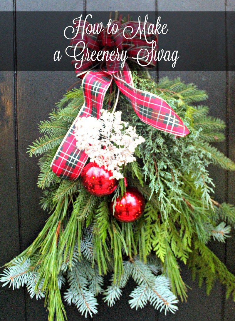 How to Make a Greenery Swag | Greenery, Swag and Wreaths