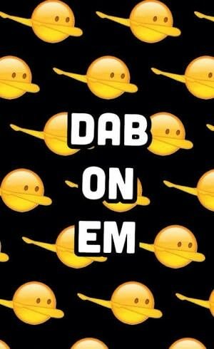 Dab On Em Emoji Wallpaper Fondo Iphone Samsung Whatsapp Emoji Backgrounds Emoji Wallpaper Dab On Em