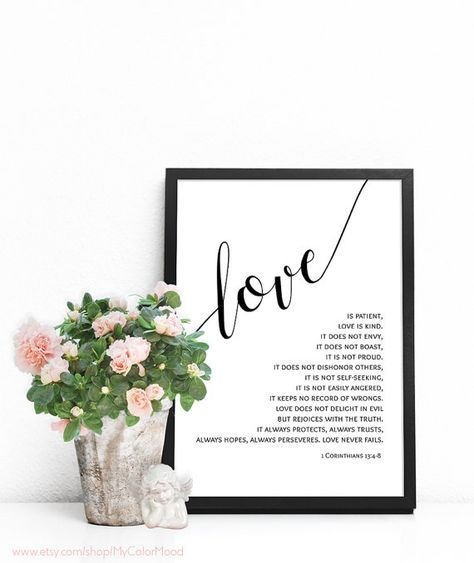 Christian scripture wall art - 1 Corinthians 13 : 4-8 Bible verse print - Love is patient, Love is kind. ♡ INSTANT DOWNLOAD PRINTABLE ART - you are purchasing the files, no physical item will be sent. Watermarks you see on preview wont appear on the print you purchase. ♡ INCLUDED IN YOUR