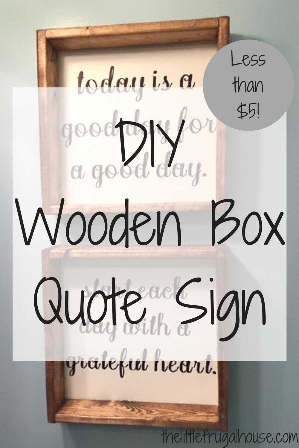 Diy home decor wood  Wooden Box Quote Sign DIY  Frugal Box and Craft
