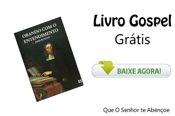 Livro Gospel - Orando com o entendimento - Livros Grátis