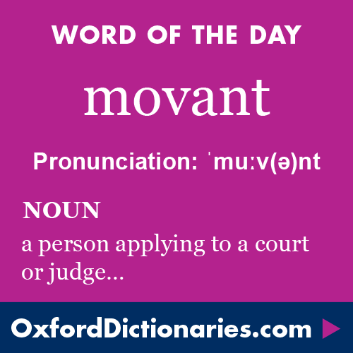Movant Noun A Person Who Applies To Or Petitions A Court Or
