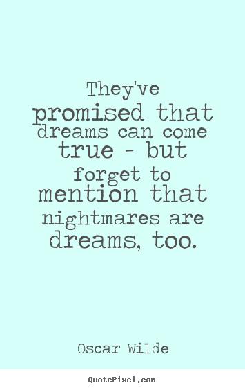 Oscar Wilde Dreams and Nightmares Quotes
