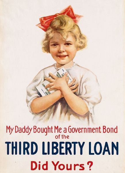 My Daddy Bought Me A Government Bond Of The Third Liberty Loan, Did Yours