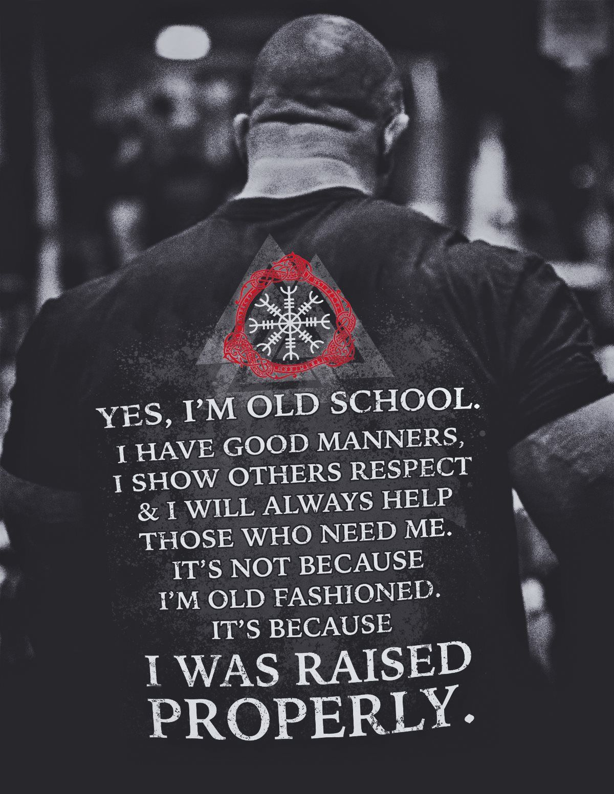 Viking, Norse, Gym t-shirt & apparel, Yes I'm old school, back #oldtshirtsandsuch