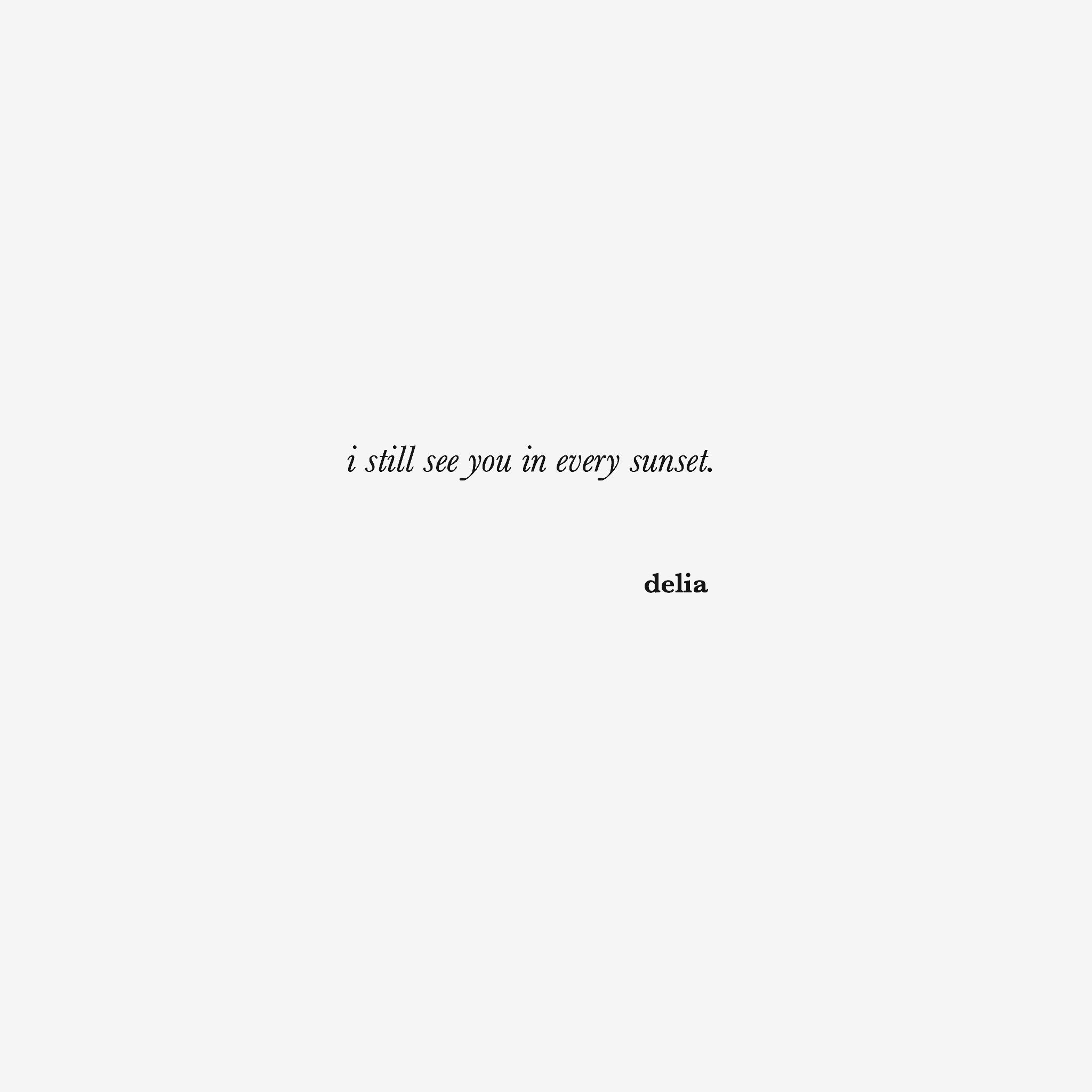 Poetry By Delia Blue Eye Quotes Eyes Poetry Sunset Quotes