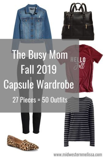 The Busy Mom Fall 2019 Capsule Wardrobe - Midwestern Melissa- This capsule ebook includes shopping links to 27 items (including clothing, shoes, & accessories), pictures of 50 outfits that can created with these items, and a Shopping Checklist to help streamline the process. It will be delivered to you in a PDF file that can be downloaded and printed for personal use. #falloutfits #fall2019 #capsulewardrobe #momoutfits #falloutfitsformoms