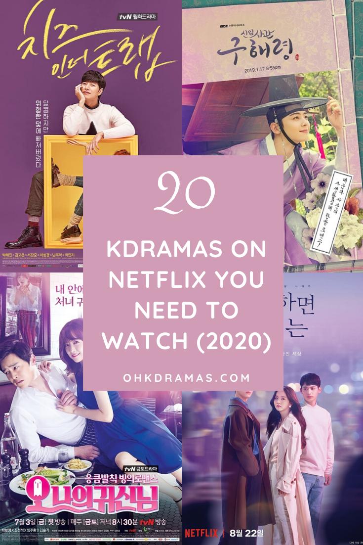 20 Kdramas On Netflix You Should Watch 2020 Korean Drama List New Korean Drama Kdrama