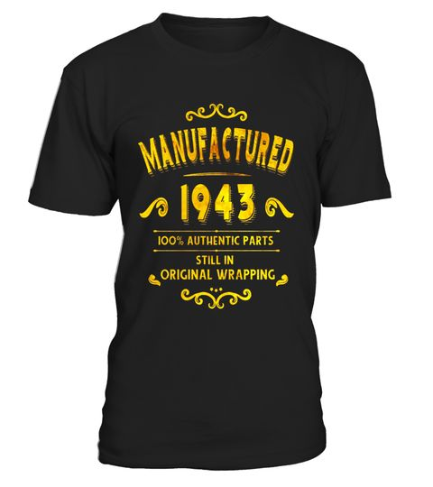 """# Manufactured 1943 T-Shirt 74 yrs old Bday 74th Birthday .  Special Offer, not available in shops      Comes in a variety of styles and colours      Buy yours now before it is too late!      Secured payment via Visa / Mastercard / Amex / PayPal      How to place an order            Choose the model from the drop-down menu      Click on """"Buy it now""""      Choose the size and the quantity      Add your delivery address and bank details      And that's it!      Tags: Perfect Birthday Gift for…"""