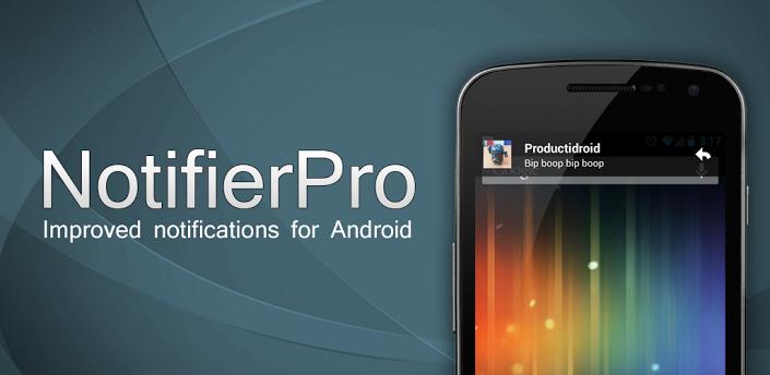 NotifierPro v10.0 Apk Download Free Samsung galaxy phone