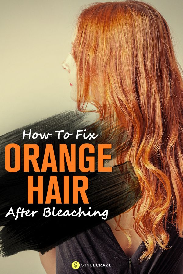 6d81a62d15a How To Fix Orange Hair After Bleaching - 5 Proven Methods in 2019 ...