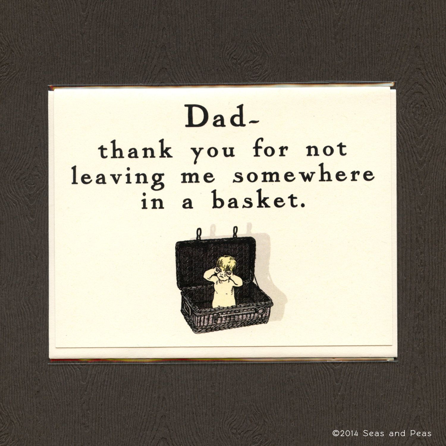 Dad Thanks For Not Leaving Me In A Basket Funny Father 39 S Day