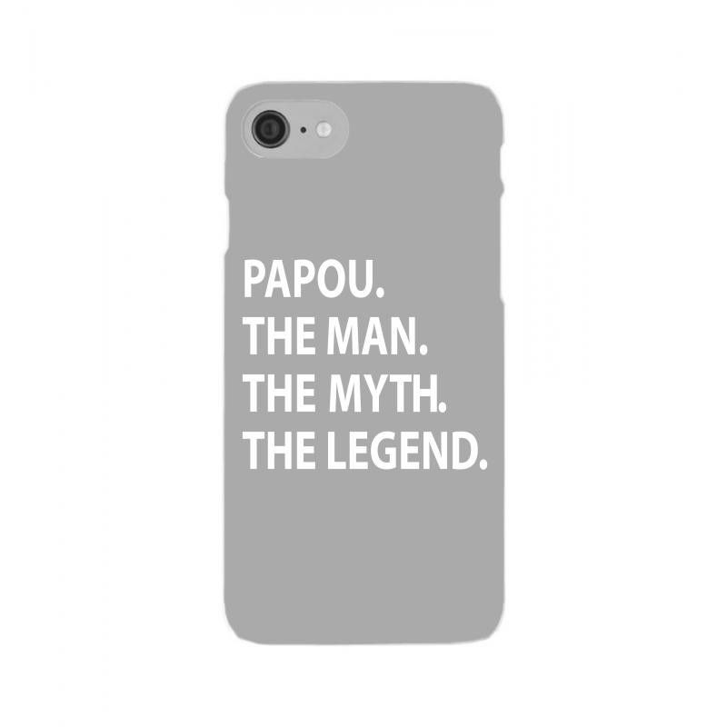 papou the man the myth the legend iPhone 7 Shell Case