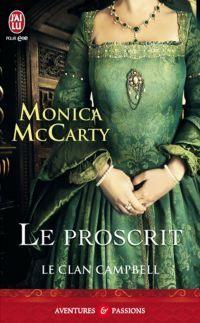 Le Clan Campbell Tome 2 Le Proscrit De Monica Mccarty Libros
