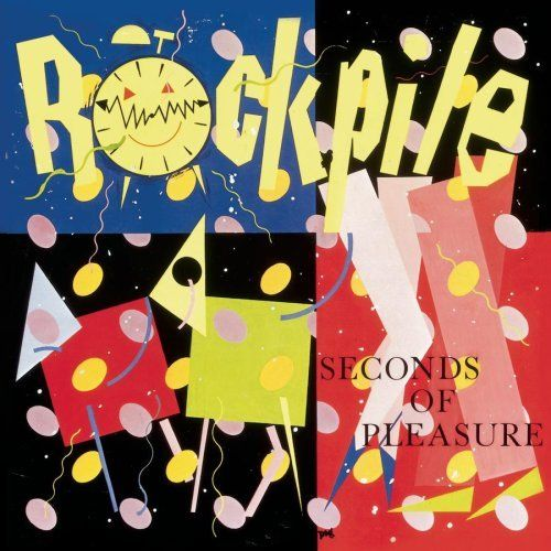"""""""Seconds Of Pleasure"""" (1980, Columbia) by Rockpile.  Only studio LP by this British rockabilly super group which included Dave Edmunds and Nick Lowe.  Original LP came with an additional 45 RPM record with four Everly Brothers covers by Edmunds and Lowe.  (See: http://www.youtube.com/watch?v=3qetBFejy4w)"""