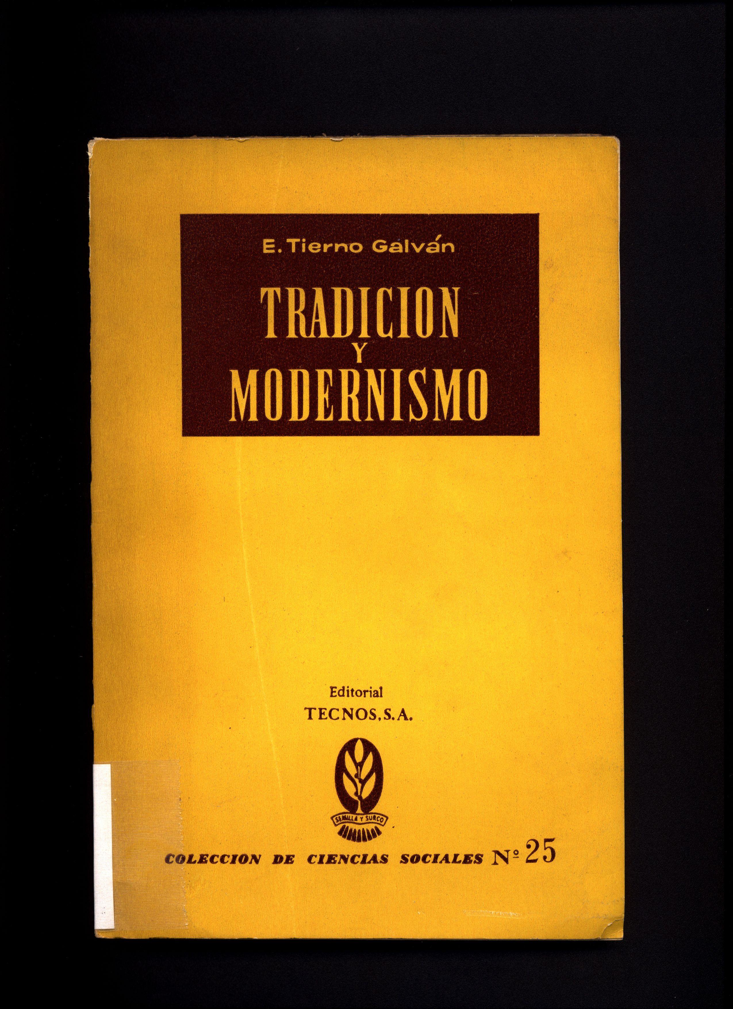 Tradición y modernismo PublicaciónMadrid : Tecnos, 1952