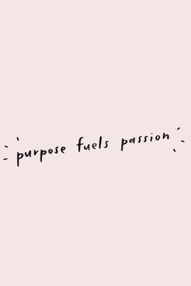 Short Meaningful Quotes Impressive Purpose Fuels Passionminna_So  Words  Pinterest  Purpose