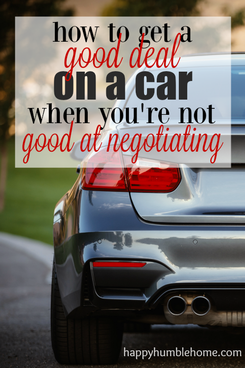 How to Get a Good Deal on a Car (when you're not good at