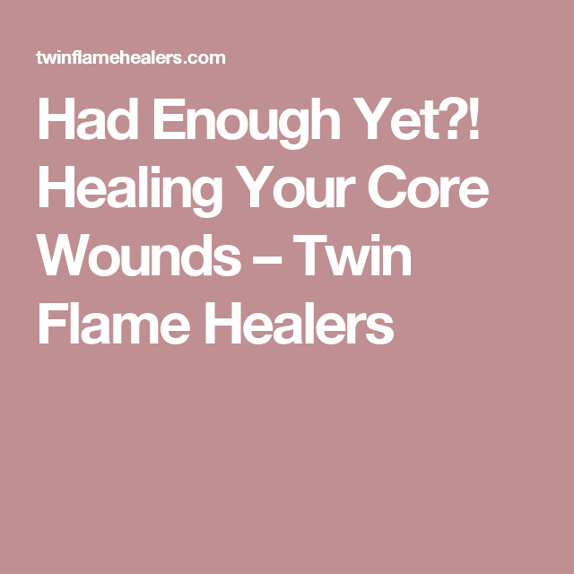 Had Enough Yet?! Healing Your Core Wounds | Finding balance