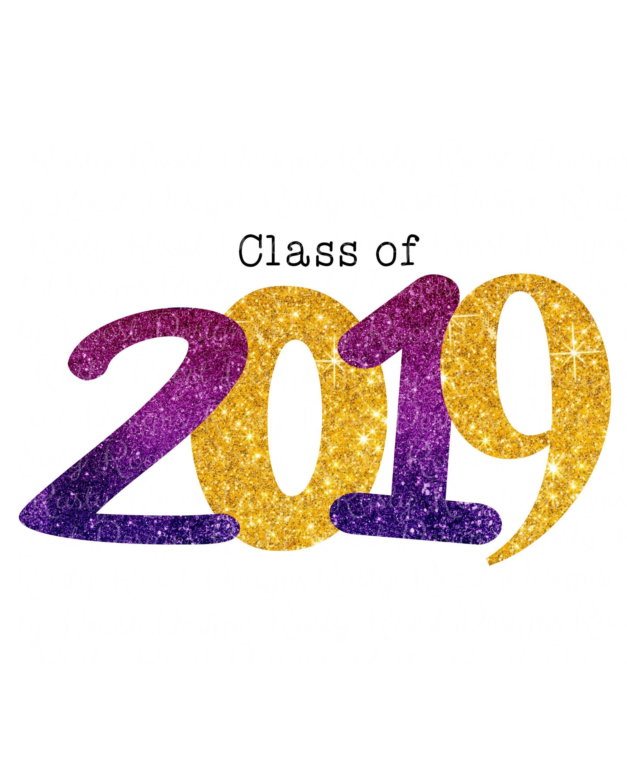 Senior Class 2019 Png Class Of 2019 Purple And Gold Png Sublimation Design 2019 Graduate Shirt Digital Download 2019 Gradu Class Of 2019 Graduation Class Class