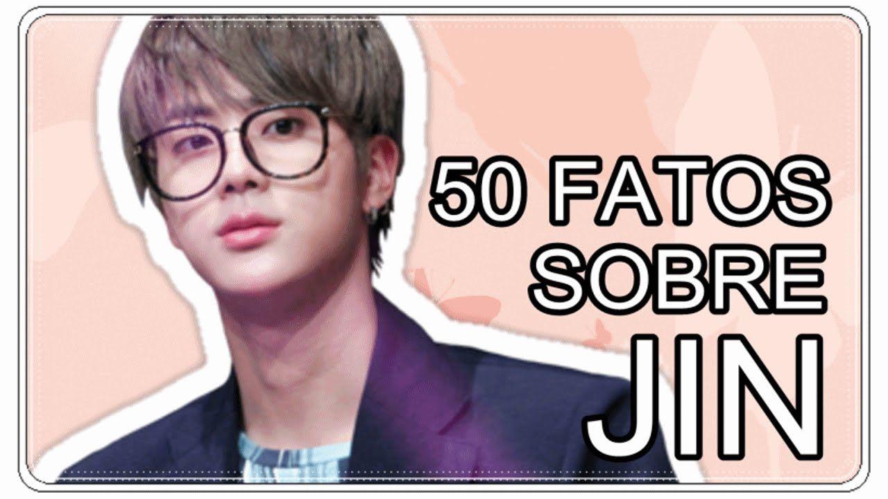50 FATOS SOBRE JIN (BTS)