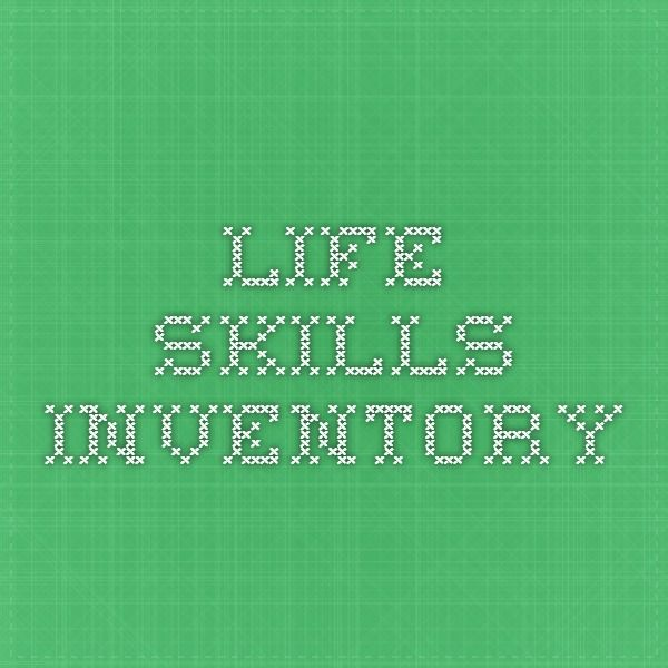 Life Skills Inventory Independent Living Skills Assessment Tool Noodlenook Teaching Life Skills Living Skills Life Skills