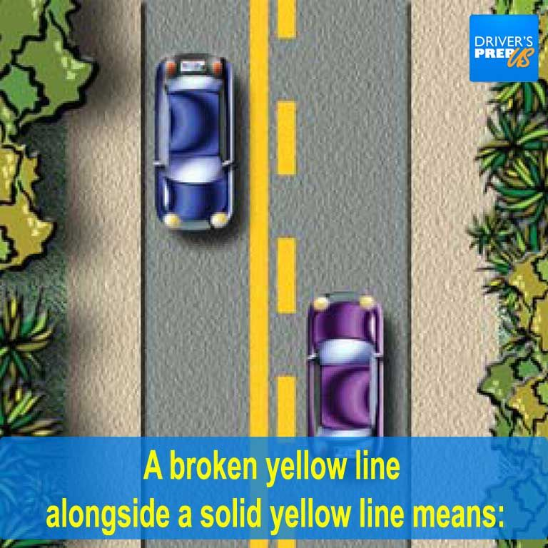 A Broken Yellow Line Alongside A Solid Yellow Line Means Driversed Permittest Dmvtest Drivingtest Drivingc Permit Test Learning To Drive Driving Class