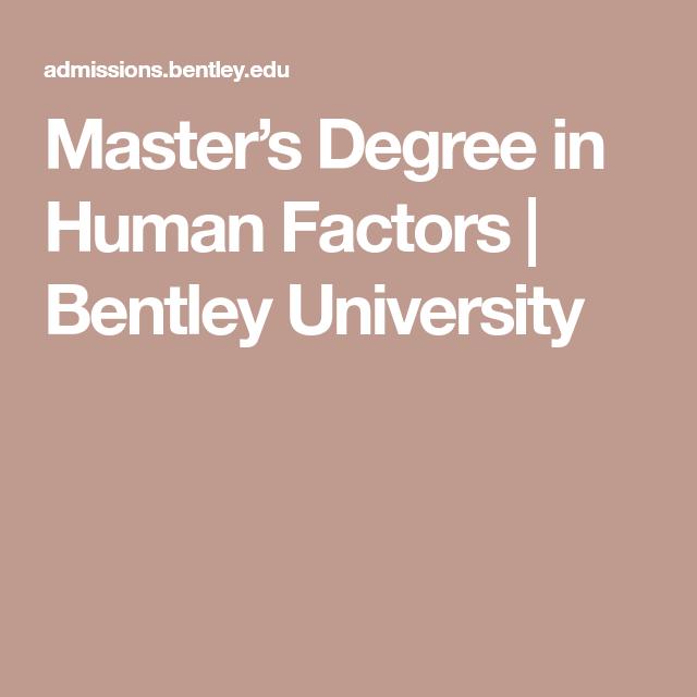 Master S Degree In Human Factors Bentley University User Experience Design University Human Behavior