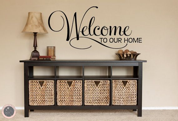 Welcome Decal Welcome Sign Family Wall Decal Welcome Home - Custom vinyl wall lettering decals
