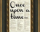 Once Upon a Time Quote, Dictionary Print, Wall Decor, Buy 2 Get a 3rd Free, Art Print, Wedding Decor