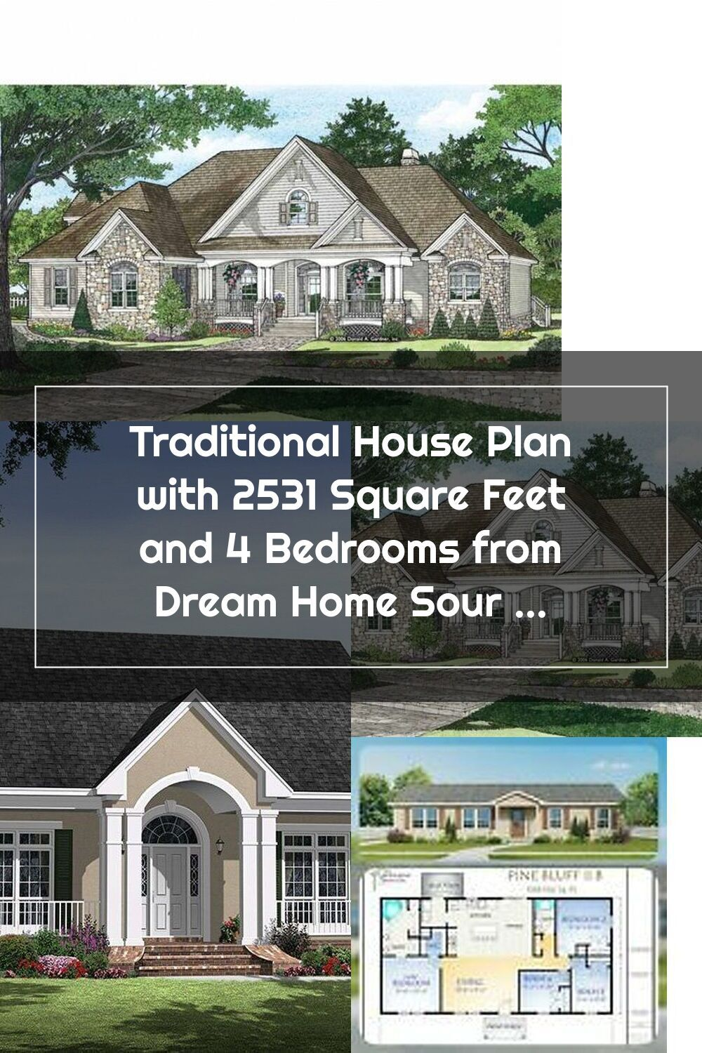 Traditional House Plan With 2531 Square Feet And 4 Bedrooms From Dream Home House Plans Traditional House Plan Traditional House