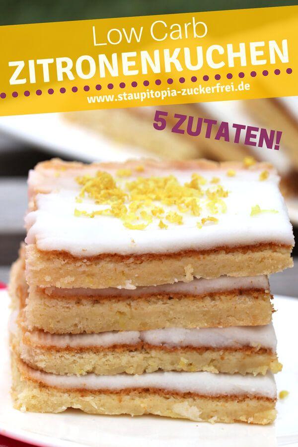 Schneller Low Carb Zitronenkuchen Vom Blech Rezept Zitronen Kuchen Rezepte Und Zitronenkuchen