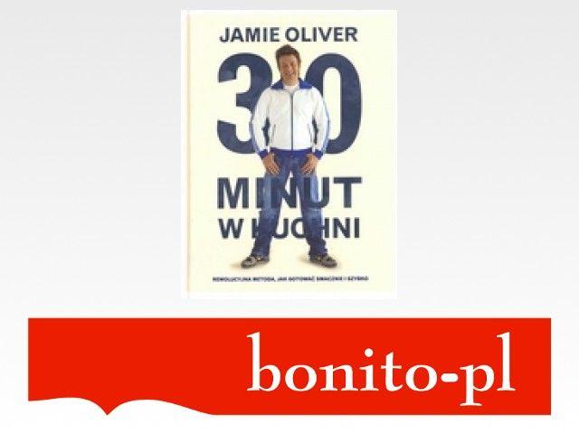 30 Minut W Kuchni Jamie Oliver 3231181032 Oficjalne Archiwum Allegro Jamie Oliver Jamie Oliver