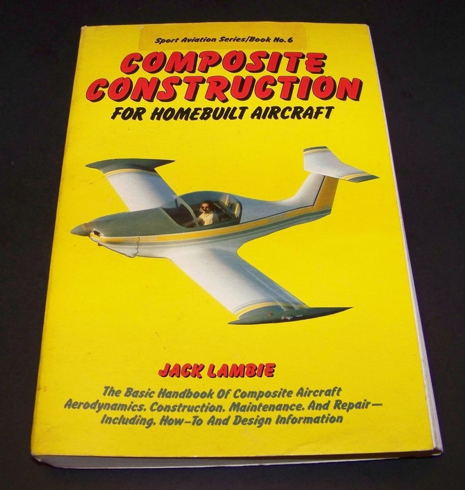 Composite Construction for Homebuilt Aircraft by Jack Lambie