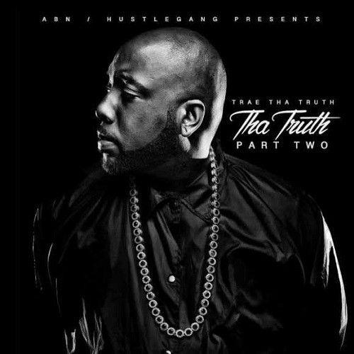 Trae tha truth tha truth pt 2 2016 album zip download leaked trae tha truth tha truth pt 2 2016 album zip download leaked album latest english music free download site malvernweather Gallery