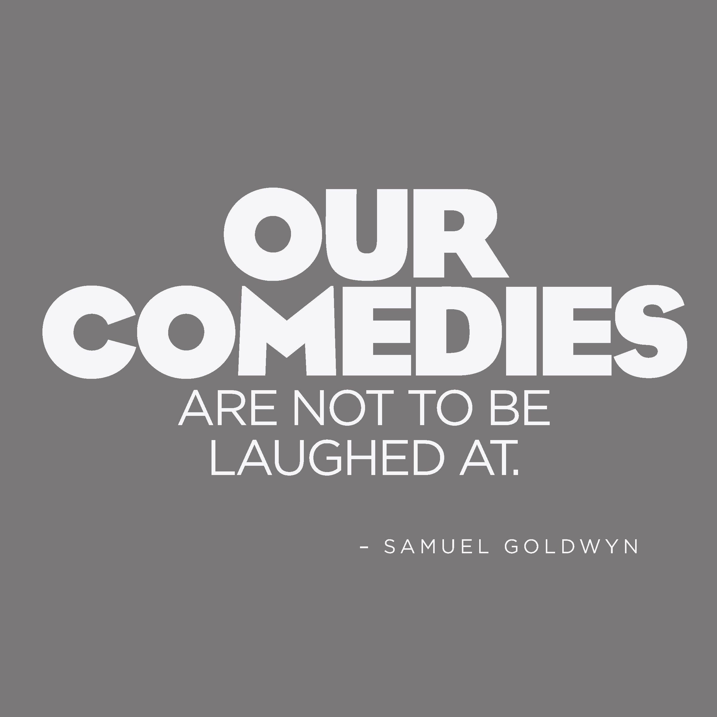 Samuel Goldwyn quote. Design quotes, Quotable quotes