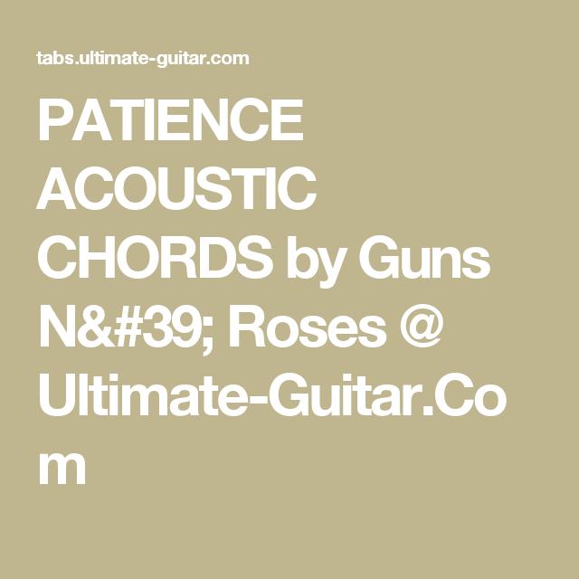 Patience Acoustic Chords By Guns N Roses Ultimate Guitar