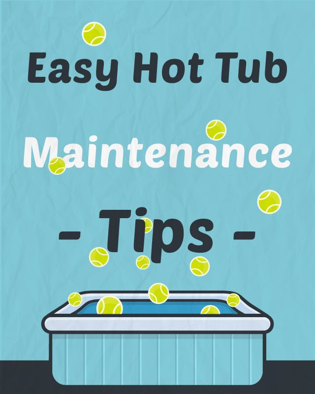 A Beginner\'s Guide to Hot Tub Maintenance | Pinterest | Hot tubs ...