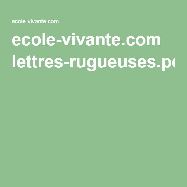 ecole-vivante.com lettres-rugueuses.pdf