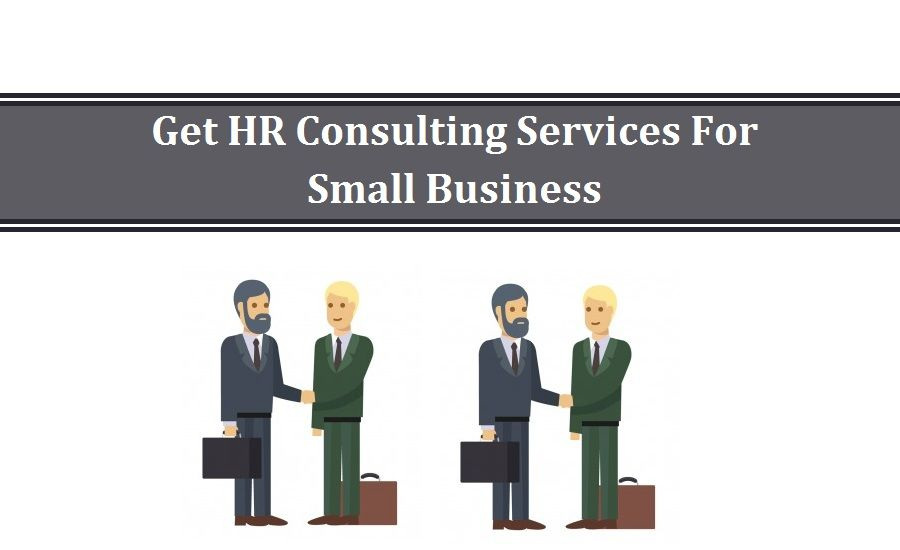 Get Hr Consulting Services For Small Business