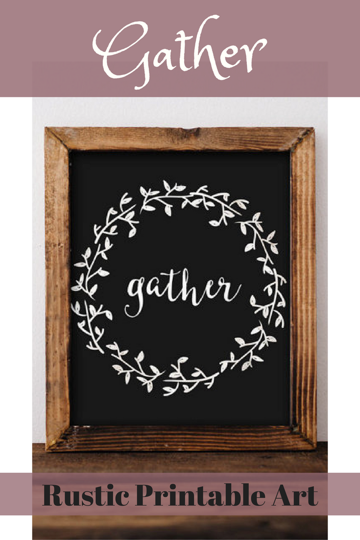 Rustic Printable Art Gather Quote Home Decor Farmhouse Blessed Prints Affiliate